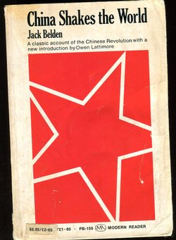 CHINA SHAKES THE WORLD, Jack Belden, paperback, 524 pages (1 lb 3 oz) (2 images)