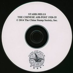 The Chinese Air-Post 1920-1935 by James Starr and Samuel J. Mills (1937) DVD