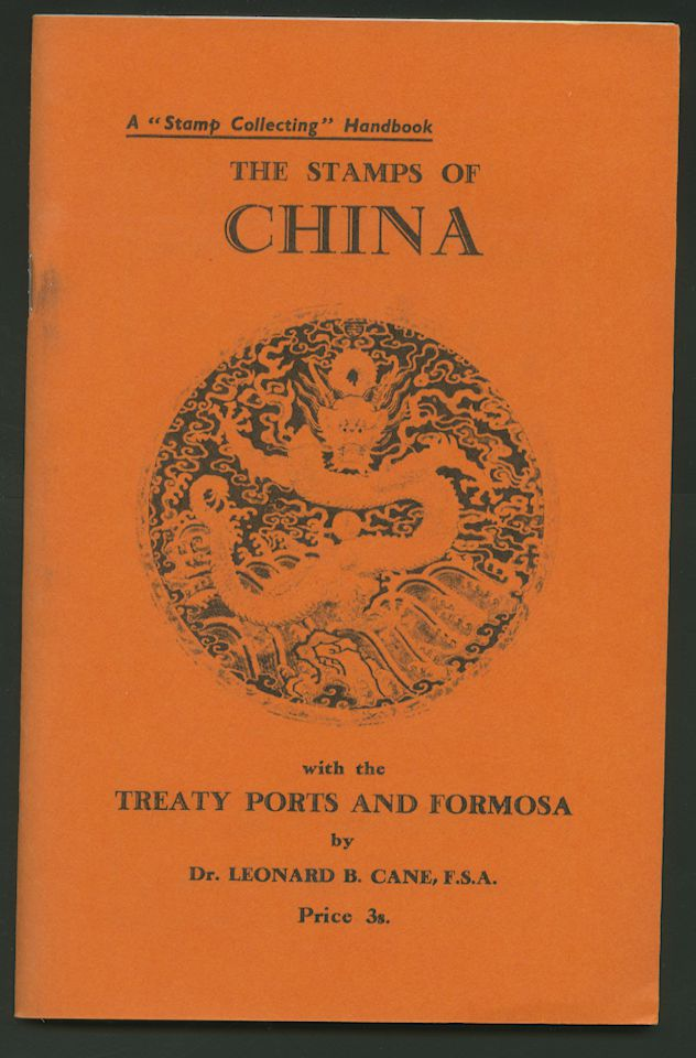 The Stamps of China with the Treaty Ports and Formosa, by Cane, B/W, 63 pages
