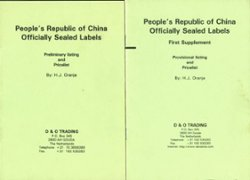 People's Republic of China Officially Sealed Labels, by H. J. Oranjie, and his First Supplement (3 oz)