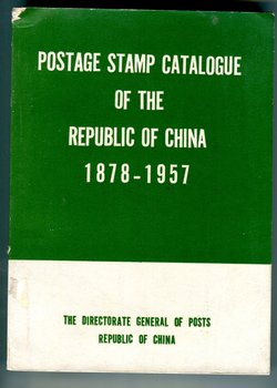 DGP Postage Stamp Catalogue of ROC 1878-1957, 400 pages, b/w, 1957, in English